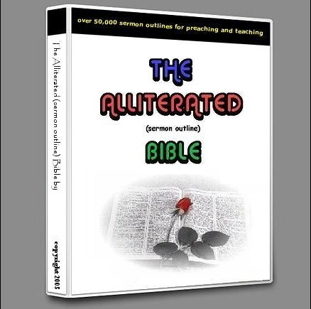 Sermon Outlines on Alliterated Bible Sermon Outlines